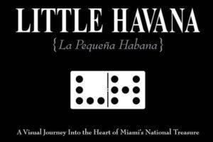 Little Havana Book 300x200 - La Pequeña Habana tiene su propio libro porque es un lugar mágico