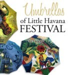Umbrellas of Little Havana Festival