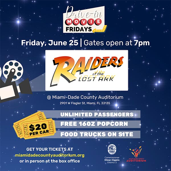 raiders of the lost ark - Did someone say Drive-In Movie in Miami?